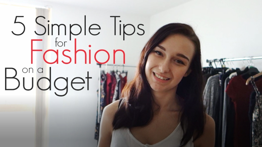 affordably fashionable by rachel oates 5 simple tips for fashion on a budget